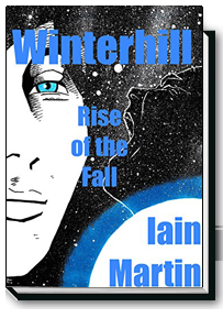 Winterhill 4: Rise of the Fall by Iain Martin