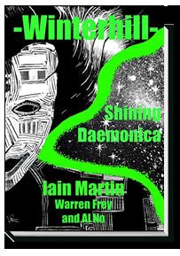 Winterhill 5: Shining Daemonica by Iain Martin