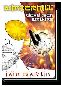 Winterhill 6: Dead Men Walking by Iain Martin